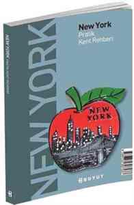 New York Pratik Kent Rehberi