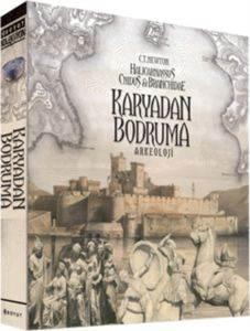 Karya'dan Bodrum'a Arkeoloji