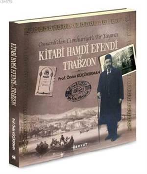 Kitabı Hamdi Efendi ve Trabzon