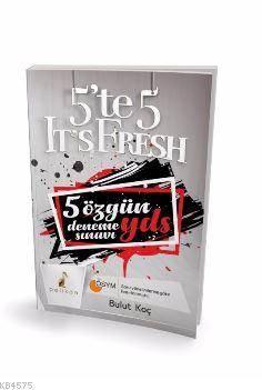 5'Te 5 It's Fresh<br/>5 Özgün YDS D ...