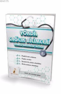 YÖKDİL Sağlık Bilimleri Temel Hazırlık Kitabı