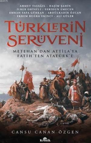 Türklerin Serüveni ...