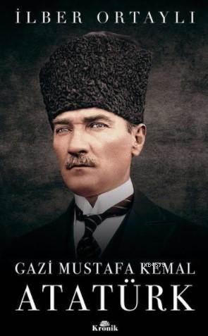 Gazi Mustafa <br/>Kemal Atatürk