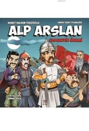 Alp Arslan; Cesaretin Önemi