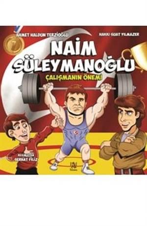 Naim Süleymanoğlu; Çalışmanın Önemi