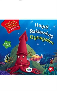 Haydi Saklambaç Oynayalım; Küçük Deniz Hayvanlarının Maceraları