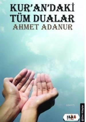 Kur'an'daki Tüm Dualar