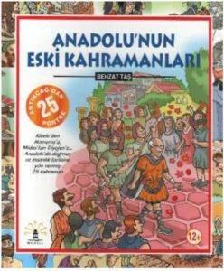 Anadolunun Eski Kahramanları