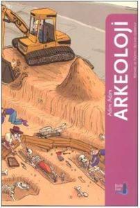 Adım Adım Arkeoloj ...