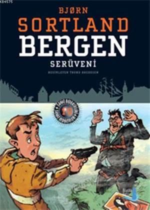 Bergen Serüveni 10