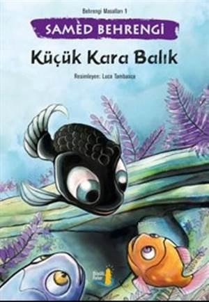 Küçük Kara Balık; Behrengi Masalları 1
