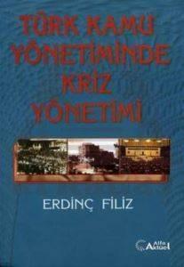 Türk Kamu Yönetiminde Kriz Yönetimi