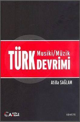 Türk Musiki/Müzik Devrimi