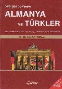 Değişen Dünyada Almanya Ve Türkler; Ulusal Çıkar, Ulusal Kimlik Ve Kamuoyu Tercihi Açısından Bir İnceleme