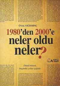 1980'Den 2000'E Neler Oldu Neler?