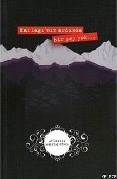 Kaf Dağı'nın Ardında Bir Şey Yok