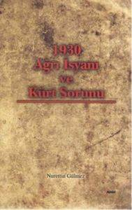 1930 Ağrı İsyanı ve Kürt Sorunu