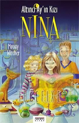 Altıncı Ay'ın Kızı Nina (Ciltli)