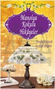 Manolya Kokulu Hikayeler