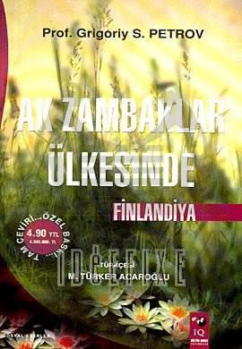 Ak Zambaklar Ülkesinde Finlandiya