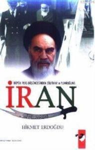 Büyük Pers Düşüncesinden Zülfikar'ın Yumruğuna İran