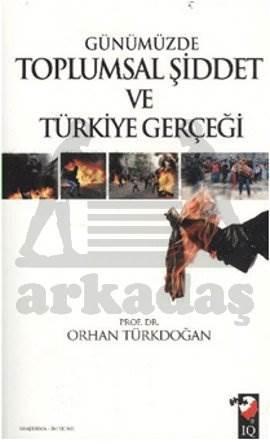 Gümüzde Toplumsal Şiddet ve Türkiye Gerçeği