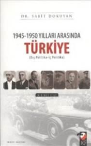 1945-1950 Yılları Arasında Türkiye 1