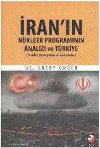 İranın Nükleer Programının Analizi ve Türkiye