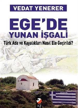 Ege'de Yunan İşgal ...