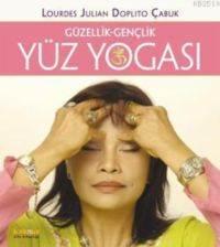 Yüz Yogası & Güzellik-Gençlik