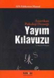 Amerikan Psikoloji Derneği Yayım Kılavuzu (APA)