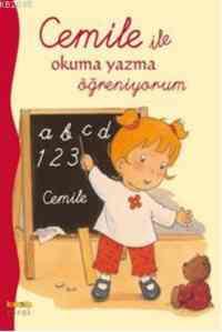 Cemile ile Okuma Yazma Öğreniyorum