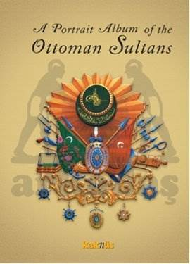 A Portrait Album of the Ottoman Sultans