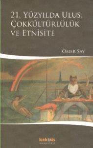 21. Yüzyılda Ulus Çokkültürlülük ve Etnisite