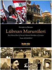 Savaşta ve Barışta Lübnan Marunîleri