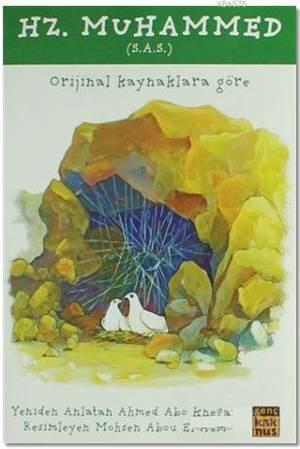 Hz. Muhammed (S.A.S); Orjinal Kaynaklara Göre