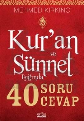 Kuran ve Sünnet Işığında 40 Soru 40 Cevap
