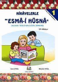 """Hikayelerle """"Esma- ..."""