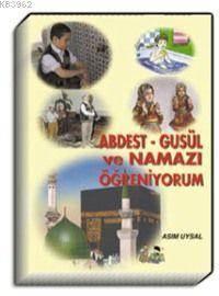 Abdest, Gusül Ve N ...