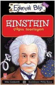 Eğlenceli Bilgi 38-Einstein Çılgın Teorisyen