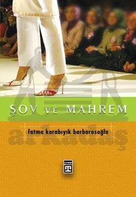 Şov Ve Mahrem