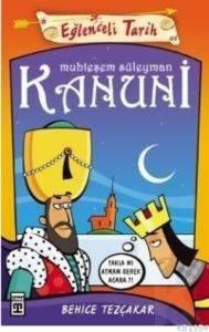 Eğlenceli Tarih 91-Muhteşem Süleyman Kanuni