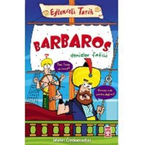 Eğlenceli Tarih 71-Barbaros Denizler Fatihi