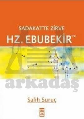 Hz Ebu Bekir (Salih Suruç) Sadakatte Zirve