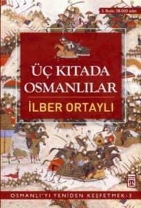 Üç Kıtada Osmanlılar Osmanlı'yı Yeniden Keşfetmek 3