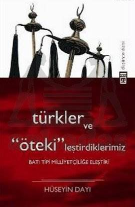 Türkler Ve Ötekileştirdiklerimiz