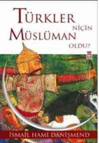 Türkler Niçin Müslüman Oldu