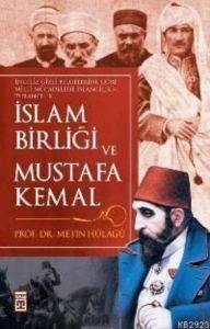 İslam Birliği Ve Mustafa Kemal