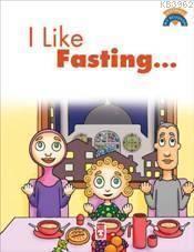 Oruç Tutmayı Seviyorum (I Like Fasting)