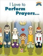 Namaz Kılmayı Seviyorum (I Like To Perform Prayers